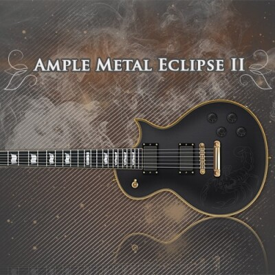 Ample Metal Eclipse II